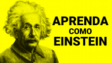 Aprenda como Einstein
